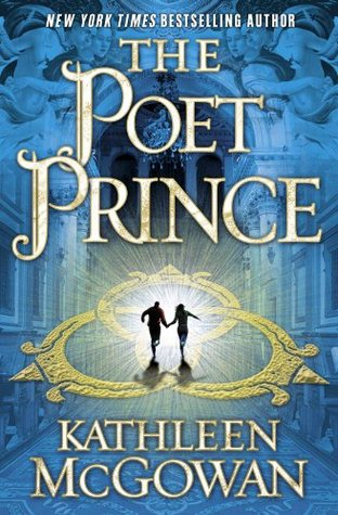 The Poet Prince by Kathleen McGowan