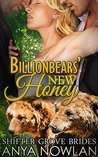 Billionbears' New Honey (Shifter Grove Brides,  #2)