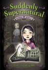 School Spirit (Suddenly Supernatural #1)