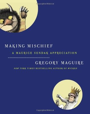 Making Mischief by Gregory Maguire