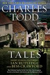 Tales: Short Stories Featuring Ian Rutledge and Bess Crawford
