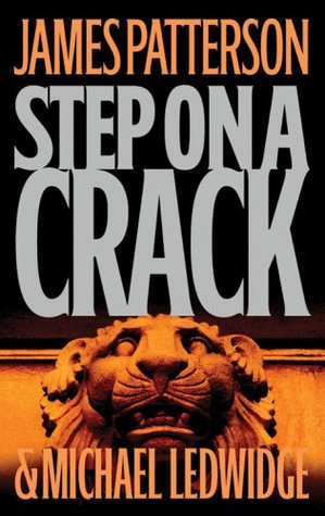 Step on a Crack (Michael Bennett #1) -  by James Patterson