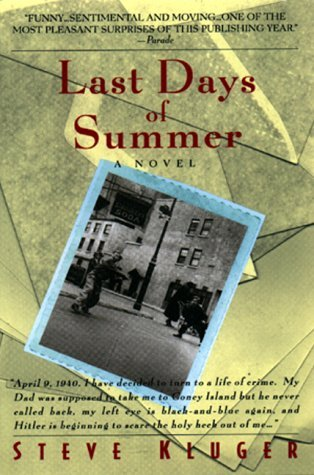 The Last Days of Summer by Steve Kluger