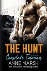The Hunt: Complete Edition: A Fantasy Paranormal Shifter Serial Romance