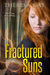 Fractured Suns by Theresa Kay