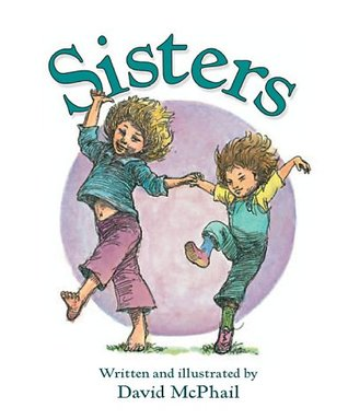 Sisters by David McPhail
