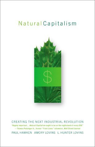 Natural Capitalism by Paul Hawken
