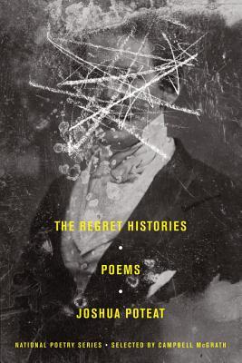 The Regret Histories: Poems