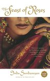 The Feast of Roses (Taj Mahal Trilogy, #2)