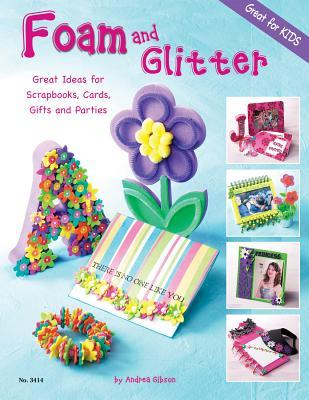 Foam and Glitter by Andrea  Gibson