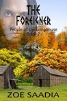 The Foreigner by Zoe Saadia