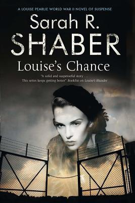 Louise's Chance: A 1940s Spy Thriller Set in Wartime Washington (Louise Pearlie, #5)