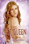The Lost Queen (Faerie Path, #2)