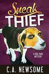 Sneak Thief: A Dog Park Mystery (Lia Anderson Dog Park Mysteries Book 4)