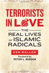 Terrorists in Love: The Real Lives of Islamic Radicals
