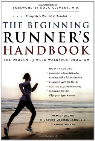 The Beginning Runner's Handbook by Ian MacNeill