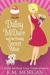Daisy McDare And The Deadly Secret Affair (Daisy McDare, #7)