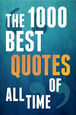 the 1000 best quotes of all time by paul brown reviews