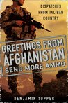 Greetings From Afghanistan, Send More Ammo: Dispatches from Taliban Country
