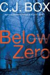 Below Zero by C.J. Box