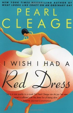 I Wish I Had a Red Dress by Pearl Cleage