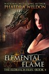 Elemental Flame (The Eldritch Files #4)