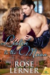 Listen to the Moon (Lively St. Lemeston #3)