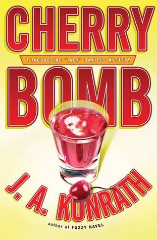 Cherry Bomb by J.A. Konrath