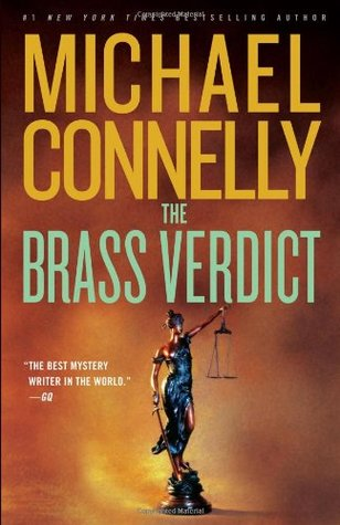 The Brass Verdict (Harry Bosch, #14; Mickey Haller, #2; Harry Bosch World, #17)