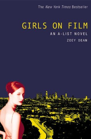 Girls on Film by Zoey Dean