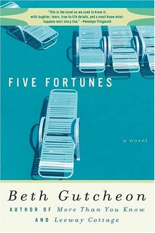 Five Fortunes by Beth Gutcheon