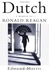 Dutch: A Memoir of Ronald Reagan