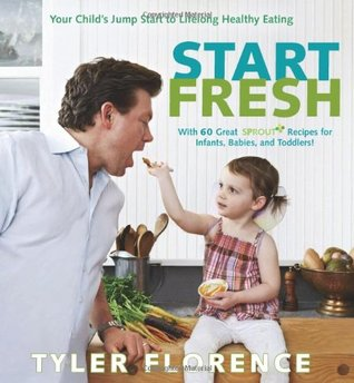 Start Fresh by Tyler Florence