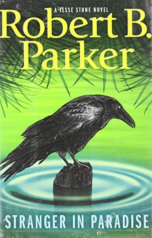 Stranger In Paradise by Robert B. Parker