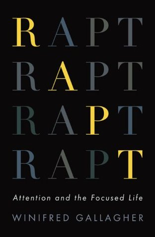 Rapt by Winifred Gallagher
