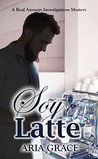 Soy Latte (Real Answers Investigations Book 2)