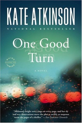 One Good Turn by Kate Atkinson