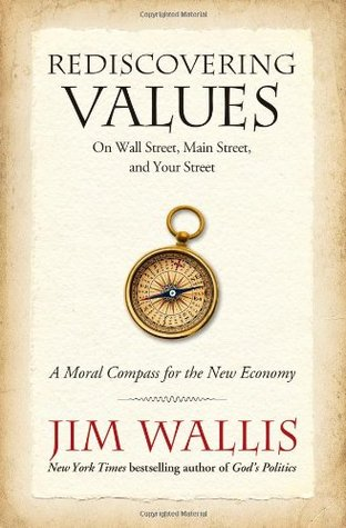Rediscovering Values by Jim Wallis