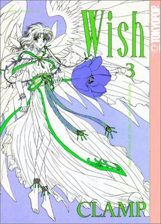 Wish, Vol. 03 by CLAMP