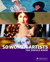 50 Women Artists You Should Know (50 You Should Know) (50 You Should Know)
