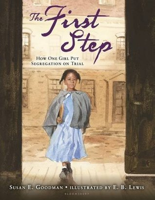 The First Step: How One Girl Put Segregation on Trial