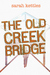 The Old Creek Bridge