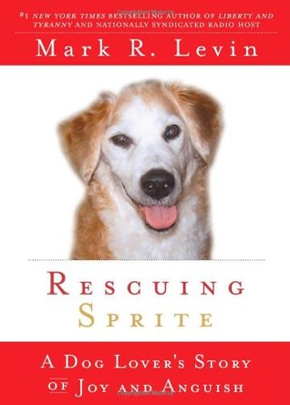 Rescuing Sprite by Mark R. Levin
