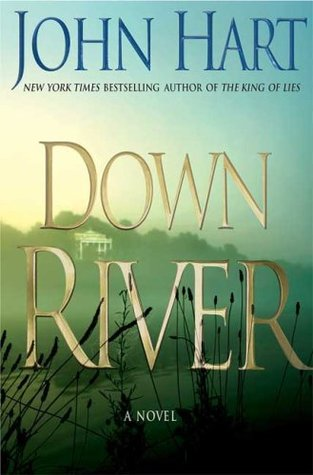 Down River  - John Hart