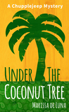 Under the Coconut Tree by Marissa De Luna