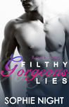 Filthy Gorgeous Lies II (Filthy Gorgeous Lies , #2)