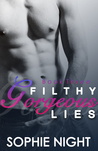 Filthy Gorgeous Lies III (Filthy Gorgeous Lies, #3)