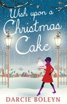 Wish Upon A Christmas Cake