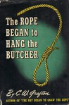 The Rope Began to Hang the Butcher