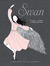 Swan: The Life and Dance of...